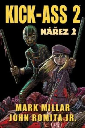Kick-Ass: Nářez 2