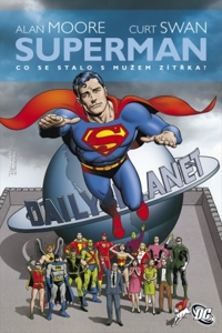 Superman: Co se stalo s Mužem zítřka?
