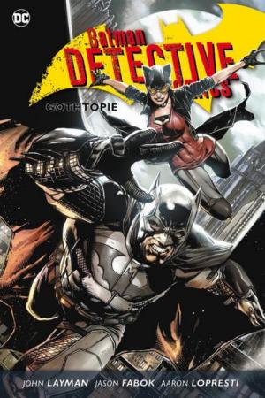 Batman: Detective Comics 5 - Gothtopie