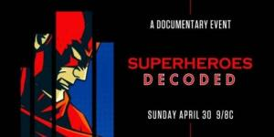 Dokument Superheroes Decoded na History channel