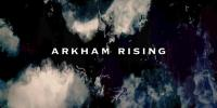 Fan Film: Arkham Rising